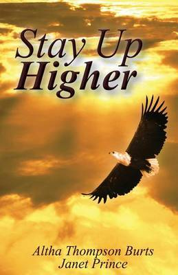 Stay Up Higher