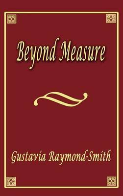 Beyond Measure