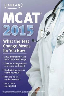 MCAT 2015: What the Test Change Means for You