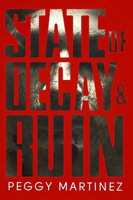 State of Decay and Ruin