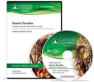 Dante's Paradise - DVD: A Study on Part III of the Divine Comedy