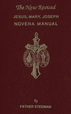 Jesus, Mary, Joseph Novena Manual