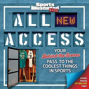 All NEW Access: Your Behind-the-Scenes Pass to the Coolest Things in Sports