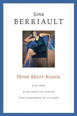 Three Short Novels: The Son, The Lights of Earth, and The Conference of Victims