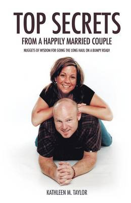 Top Secrets from a Happily Married Couple