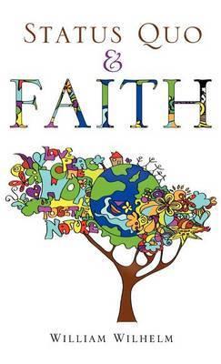 Status Quo and Faith