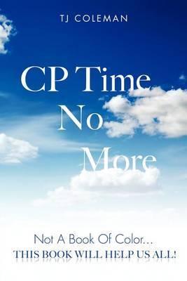 Cp Time No More