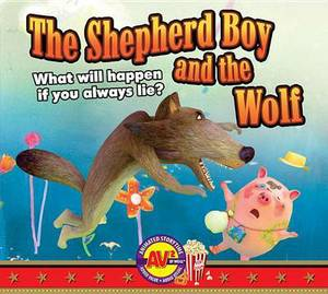 The Shepherd Boy and the Wolf: What Will Happen If You Always Lie?