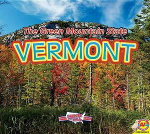 Vermont, with Code: The Green Mountain State