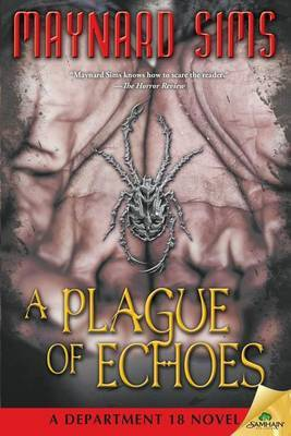A Plague of Echoes