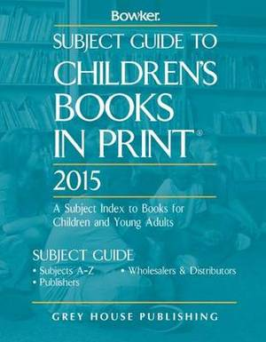 Subject Guide to Children's Books in Print: 2014