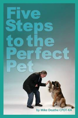 Five Steps to the Perfect Pet