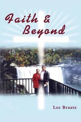 Faith and Beyond