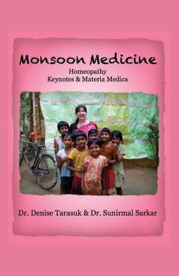 Monsoon Medicine: Homeopathy: Keynotes & Materia Medica