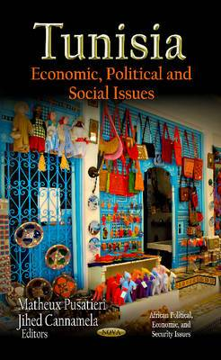 Tunisia: Economic, Political and Social Issues