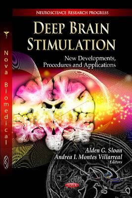 Deep Brain Stimulation: New Developments, Procedures & Applications