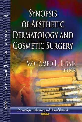 Synopsis of Aesthetic Dermatology & Cosmetic Surgery