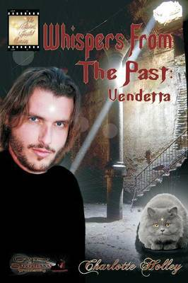 Whispers from the Past: Vendetta