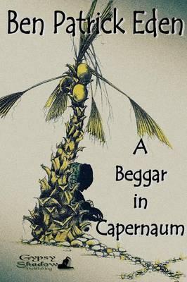 A Beggar in Capernaum
