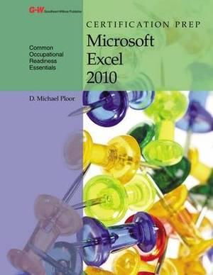 Certification Prep Microsoft Excel 2010