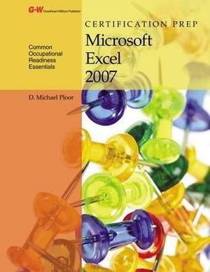Certification Prep Microsoft Excel 2007