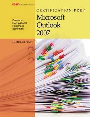 Certification Prep Microsoft Outlook 2007