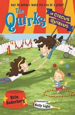 The Quirks in Circus Quirkus