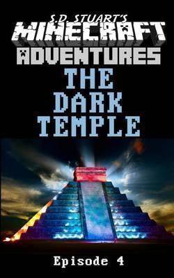 The Dark Temple: A Minecraft Adventure