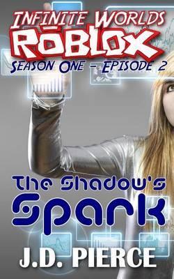 The Shadow's Spark: Season One - Episode 2