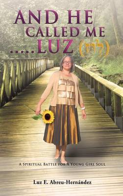 And He Called Me.....Luz Genesis 28: 19