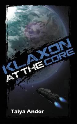 Klaxon at the Core