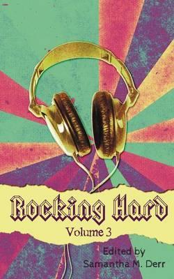 Rocking Hard Volume 3