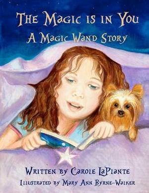 The Magic Is in You: A Magic Wand Story