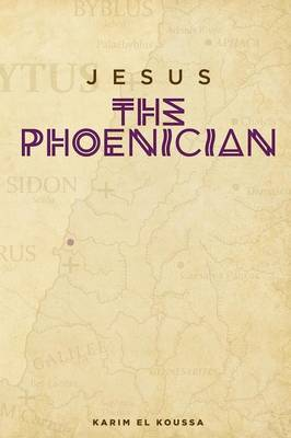Jesus the Phoenician