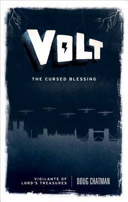 Volt: The Cursed Blessing
