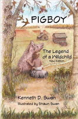 Pigboy: The Legend of a Wildchild
