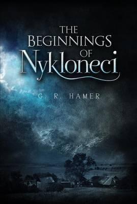 The Beginnings of Nykloneci