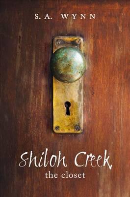 Shiloh Creek: The Closet