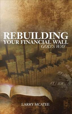 Rebuilding Your Financial Wall God's Way
