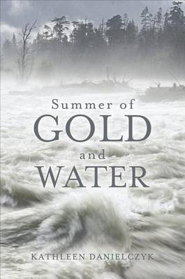 Summer of Gold and Water