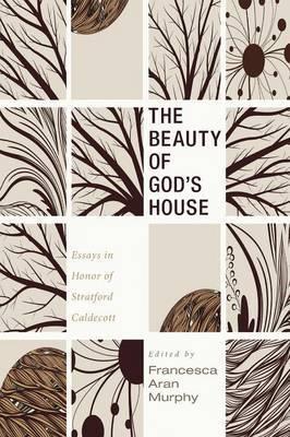 The Beauty of God's House