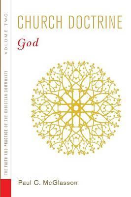 Church Doctrine, Volume 2: God