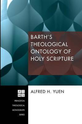 Barth's Theological Ontology of Holy Scripture