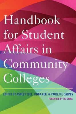 Handbook for Student Affairs in Community Colleges