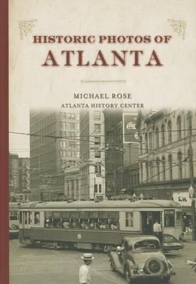 Historic Photos of Atlanta