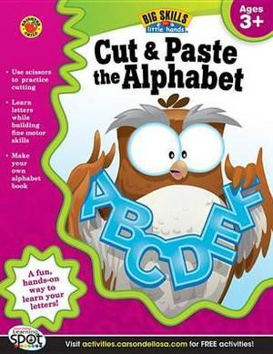 Cut & Paste the Alphabet, Ages 3+