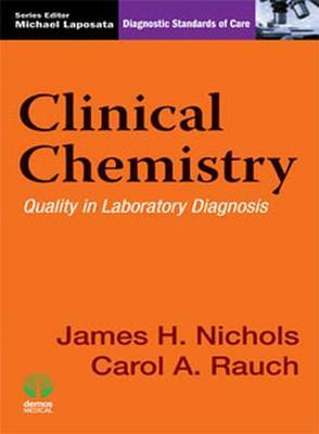 Clinical Chemistry: Quality in Laboratory Diagnosis