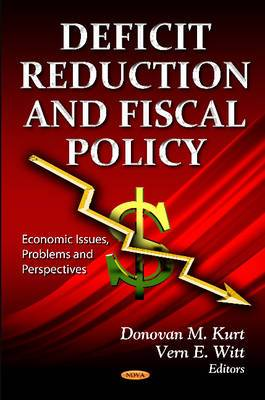 Deficit Reduction & Fiscal Policy: Considerations & Options