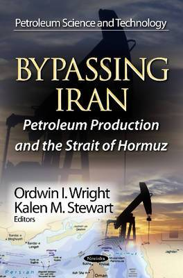 Bypassing Iran: Petroleum Production & the Strait of Hormuz