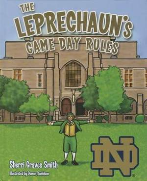 The Leprechaun's Game Day Rules